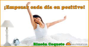 Empezar dia positivo Alsolajero.com Rincon Coqueto cartel