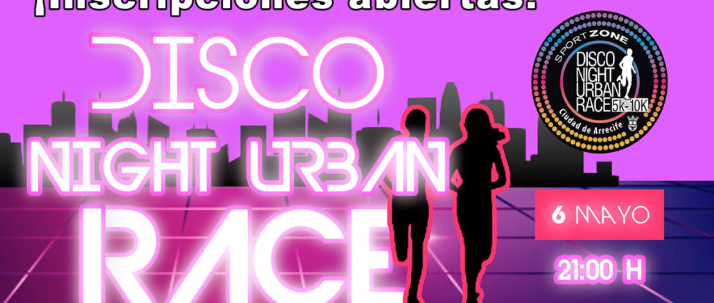 Disco night urban race Arrecife mayo 2017